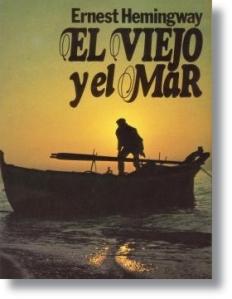 El viejo y el mar. Ernest Hemingway